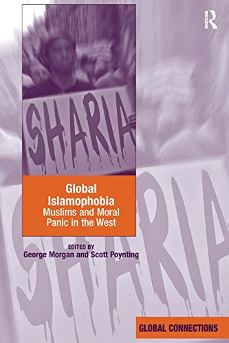 Global Islamophobia: Muslims and Moral Panic in the West (Global Connections (Hardcover)) por George Morgan