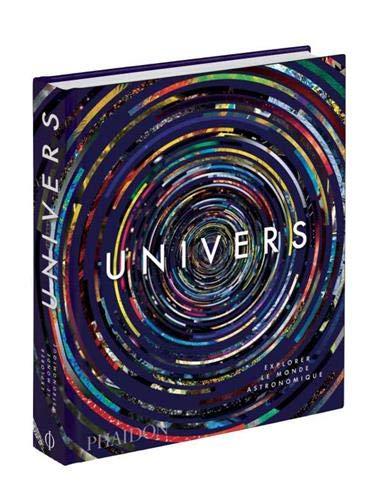 Univers : Explorer le monde astronomique