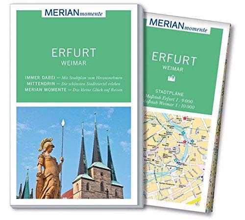 Preisvergleich Produktbild MERIAN momente Reiseführer Erfurt Weimar: Mit Extra-Karte zum Herausnehmen
