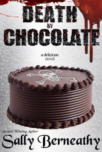 Death by Chocolate (English Edition) par [Berneathy, Sally]