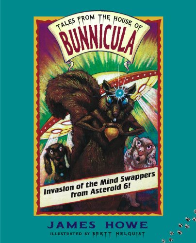 Invasion of the Mind Swappers from Asteroid 6! (Tales From the House of Bunnicula Book 2) (English Edition)