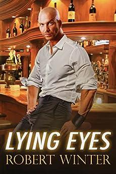 Lying Eyes by [Winter, Robert]