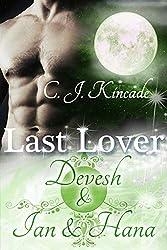Last Lover: Devesh & Ian & Hana (Last Lover 7)