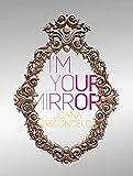 I'm Your Mirror (Libros de Autor)