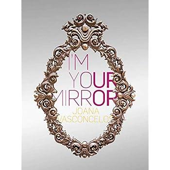 Joana vasconcelos i'm your mirror : Editions en anglais/espagnol/portugais