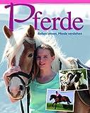 Pferde: Reiten lernen & Pferde verstehen