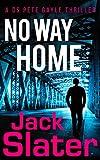 No Way Home (DS Peter Gayle thriller series, Book 3)