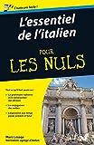 L'essentiel de l'italien Pour les Nuls...