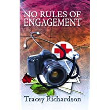 No Rules of Engagement by Tracey Richardson (2009-10-13)