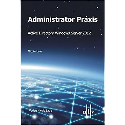 Administrator Praxis Active Directory Windows Server 2012 Pdf