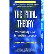 The Final Theory: Rethinking Our Scientific Legacy (Second Edition) (English Edition)