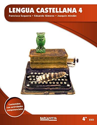 Lengua castellana 4t ESO (Materials Educatius - Eso - Lengua Castellana) - (Arrels)