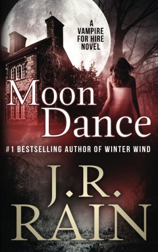 Moon Dance: Volume 1 (Vampire for Hire)