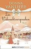 'Das Weihnachtsversprechen' von 'Donna VanLiere'