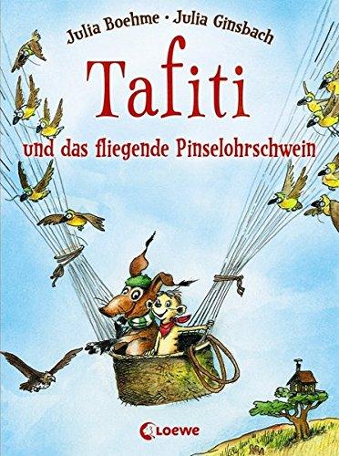 Tafiti und das fliegende Pinselohrschwein: Band 2 -