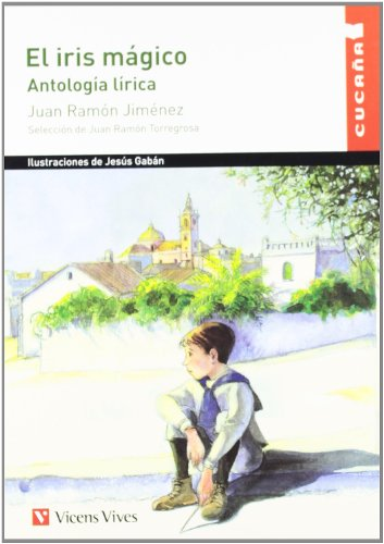 El Iris Magico N/c (Colección Cucaña) - 9788431682491 por Juan Ramon Jimenez