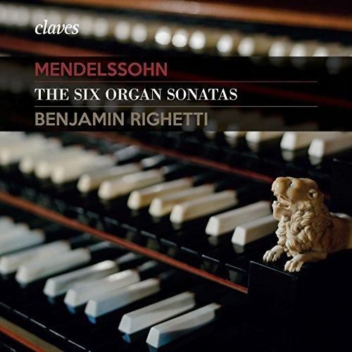 Mendelssohn: The Six Organ Sonatas