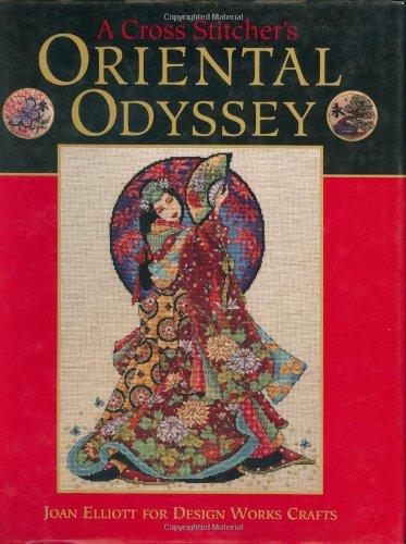 A Cross Stitcher's Oriental Odyssey por Joan Elliott