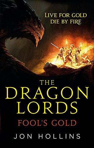 The Dragon Lords 1: Fool's Gold (Magic Theif)