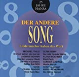 Der Andere Song - Liedermacher Haben Das Wort - 25 Jahre Hansa by DEUTSCHE INTERPRETEN Compilation