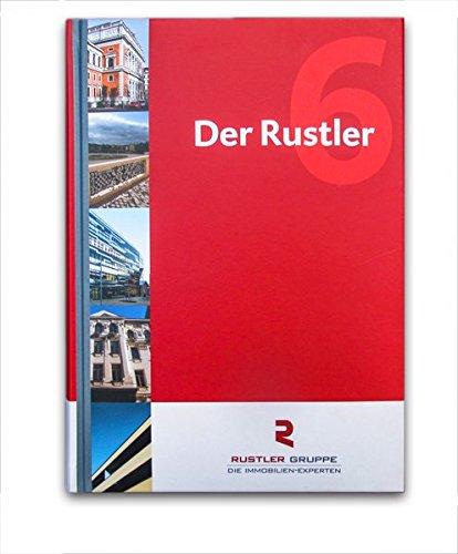 Der Rustler 6: Immobilienmanagement