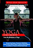 Yoga for Obesity and Weight Loss [DVD] [NTSC]