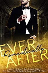 Romantically Ever After: A Limited Edition Collection of Contemporary Romance Novels (English Edition)