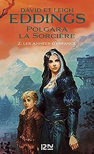 Polgara la sorcière - tome 2 : Les années d'enf