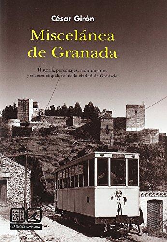 Miscelanea de Granada (4ª ed.) (Lv (comares)) de Cesar Giron Lopez (12 may 2009) Tapa blanda