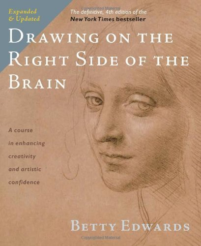 Drawing on the Right Side of the Brain: The Definitive, 4th Edition by Edwards, Betty (2012) Paperback