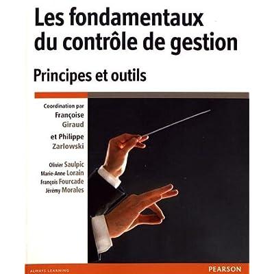 Les fondamentaux du contrôle de gestion : Principes et outils