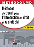 Méthodes de travail pour l'introduction au droit et le droit civil