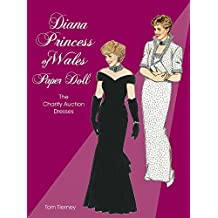 Diana Princess of Wales Paper Doll (Paper Doll Series) (Dover Royal Paper Dolls)