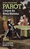 L'enigme des Blancs-Manteaux : Les enquêtes de Nicolas le Floch, n°1