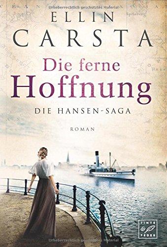 Buchcover Die ferne Hoffnung (Die Hansen-Saga, Band 1)