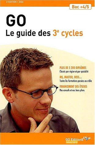 Le guide des 3e cycles Bac +4/5