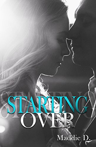 Starting Over par Maddie D.