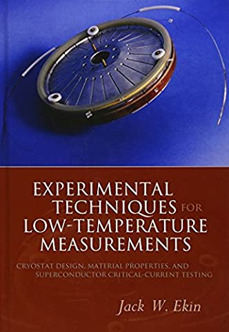 Experimental Techniques for Low Temperature Measurements: Cryostat Design, Materials, and Critical-Current Testing: Cryostat Design, Material Properties and Superconductor Critical-current Testing