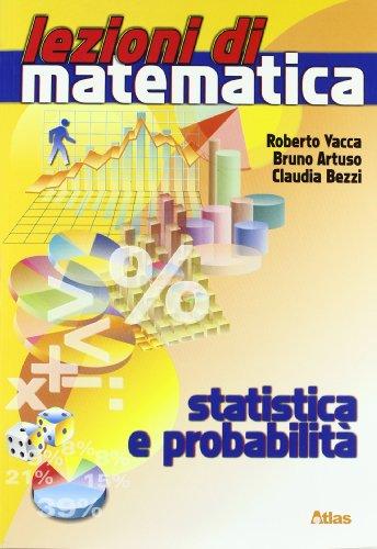 Lezioni di matematica. Statistica e probabilità. Per la Scuola media