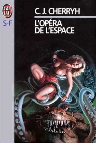 L'Opéra de l'espace par Carolyn-J (Janice) Cherryh