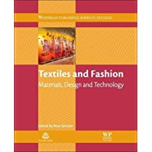 Textiles and Fashion: Materials, Design and Technology (Woodhead Publishing Series in Textiles)