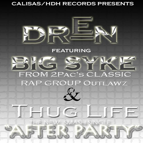 After Party Ft. Big Syke From Thug Life/Outlawz