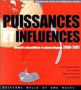 Puissances et Influences, Annuaire géopolitique et géostratégique 2000 et 2001