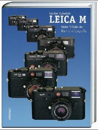 Preisvergleich Produktbild Leica M. Hohe Schule der Fotografie