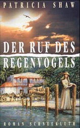 Buchcover Der Ruf des Regenvogels: Roman