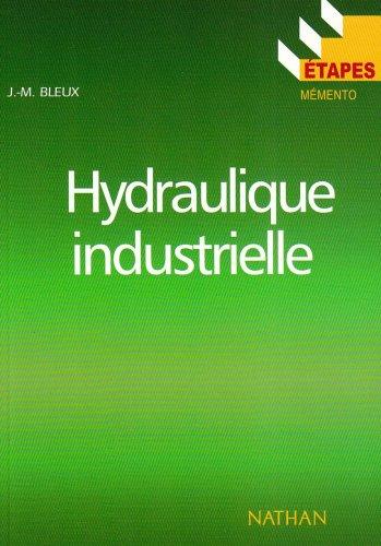 Etapes, numéro 57 : Hydraulique industrielle, connaissances de base