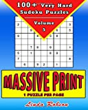 100+ Very Hard Sudoku Puzzles Volume 5: 100+ Very Hard - Large Print Sudoku Puzzles (Large Print Sudoku (Very Hard))
