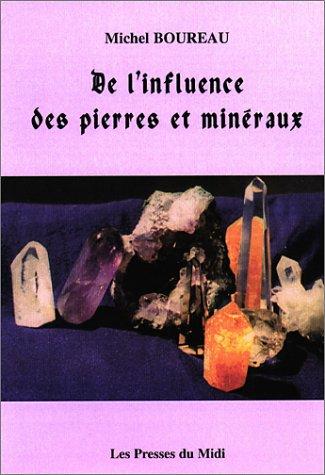 De l'influence des pierres et minéraux