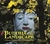 Front cover for the book Buddha in the Landscape: A Sacred Expression of Thailand by John Hoskin