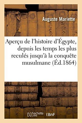 Aperçu de l'histoire d'Égypte : depuis les temps les plus reculés jusqu'à la conquête musulmane